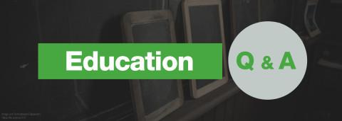 Education Q&A