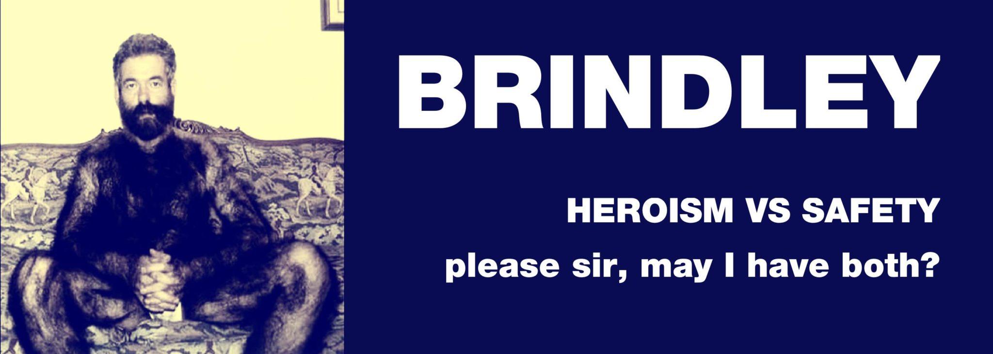 BRINDLEY HEROISM