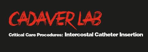 Critical Care Procedures: Intercostal Catheter Insertion