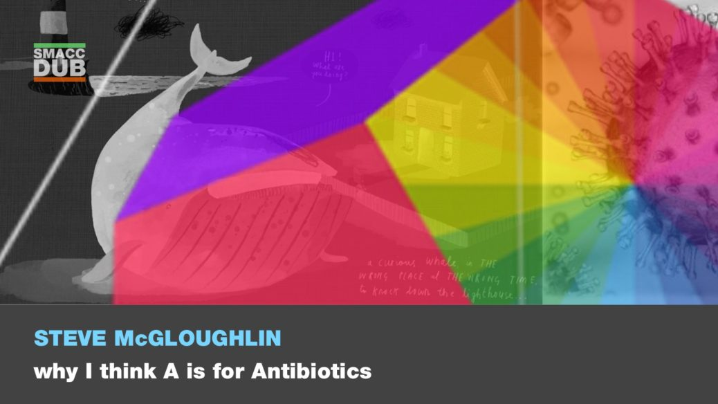 Why I think A is for antibiotics