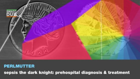 Sepsis—The Dark Knight: Prehospital Diagnosis and Treatment
