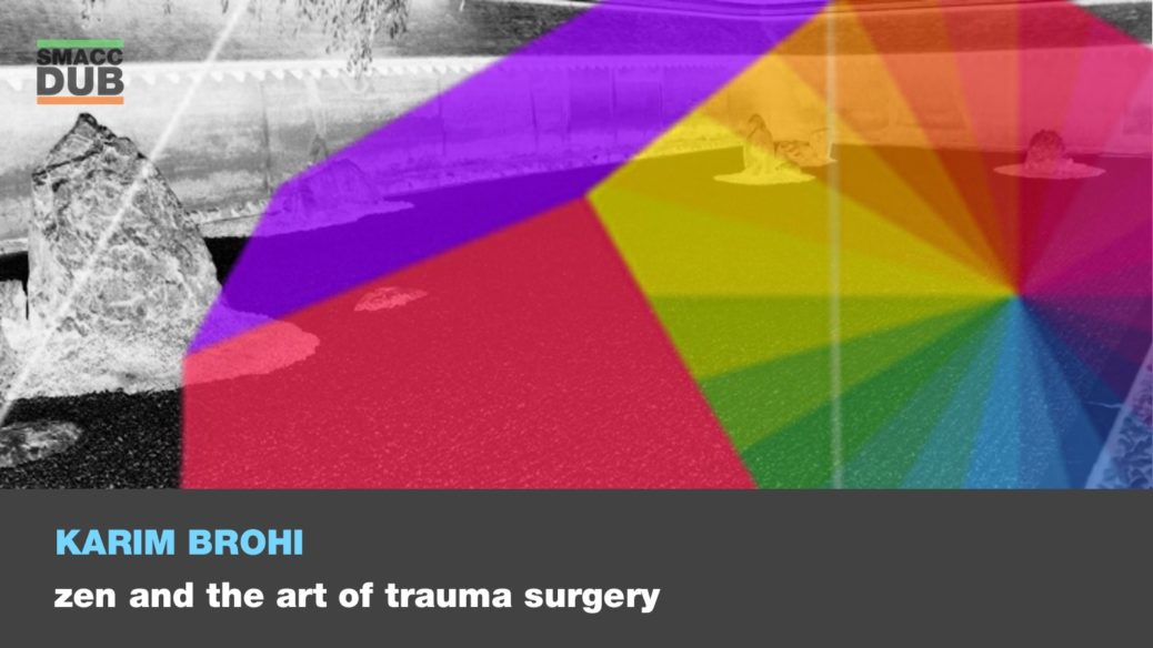 Zen and the art of trauma surgery