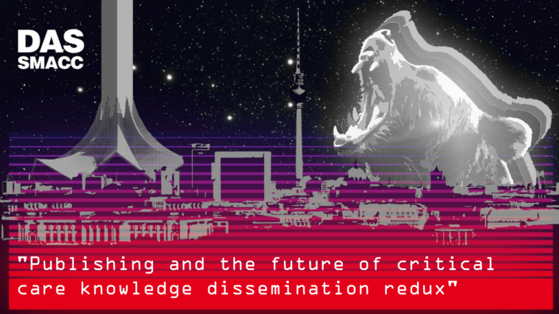 PUBLISHING AND THE FUTURE OF CRITICAL CARE KNOWLEDGE DISSEMINATION REDUX