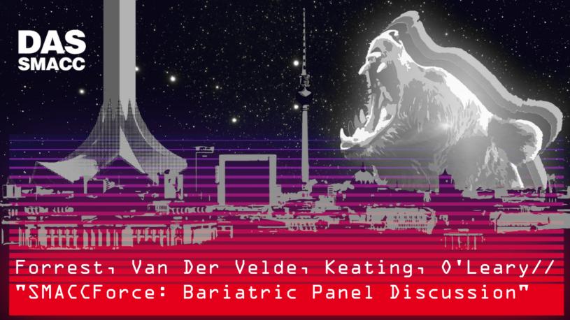 SMACCForce: Bariatric Panel Discussion