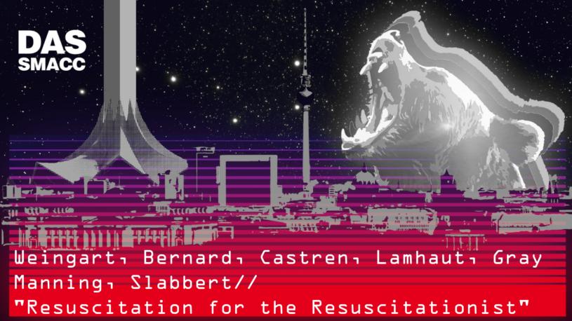 Resuscitation for the Resuscitationist