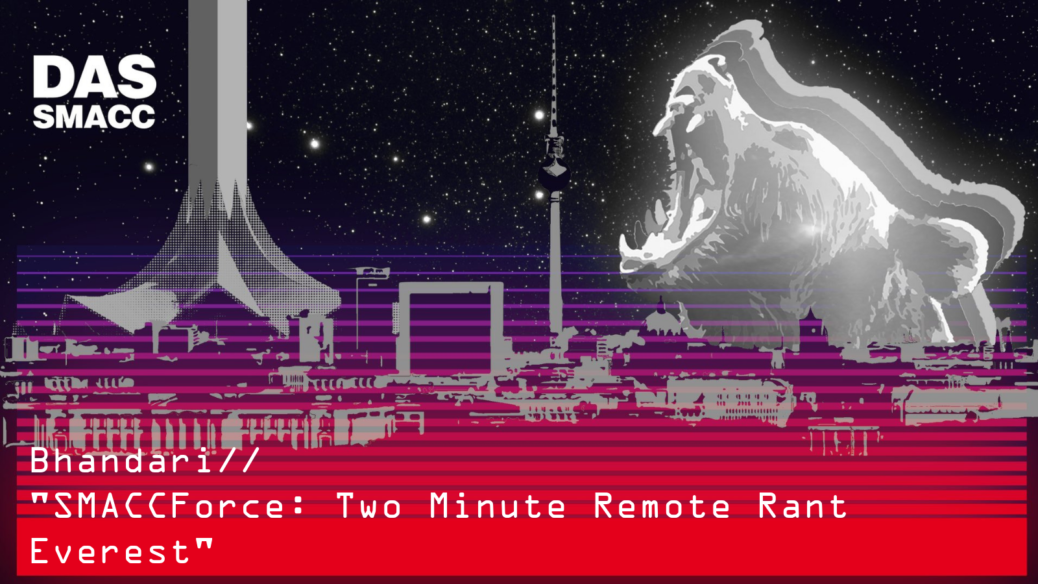 SMACCForce: Two Minute Remote Rant Everest